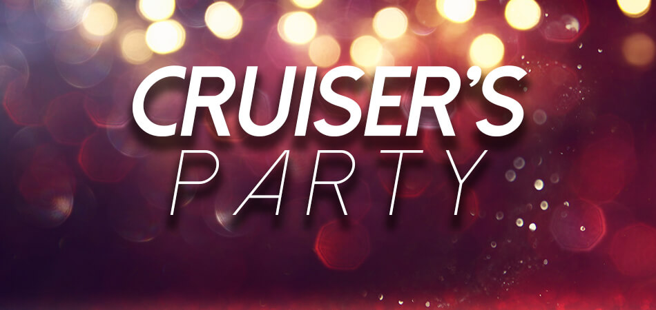 Cruisers Party Image